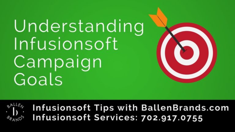 Understanding Infusionsoft Campaign Goals