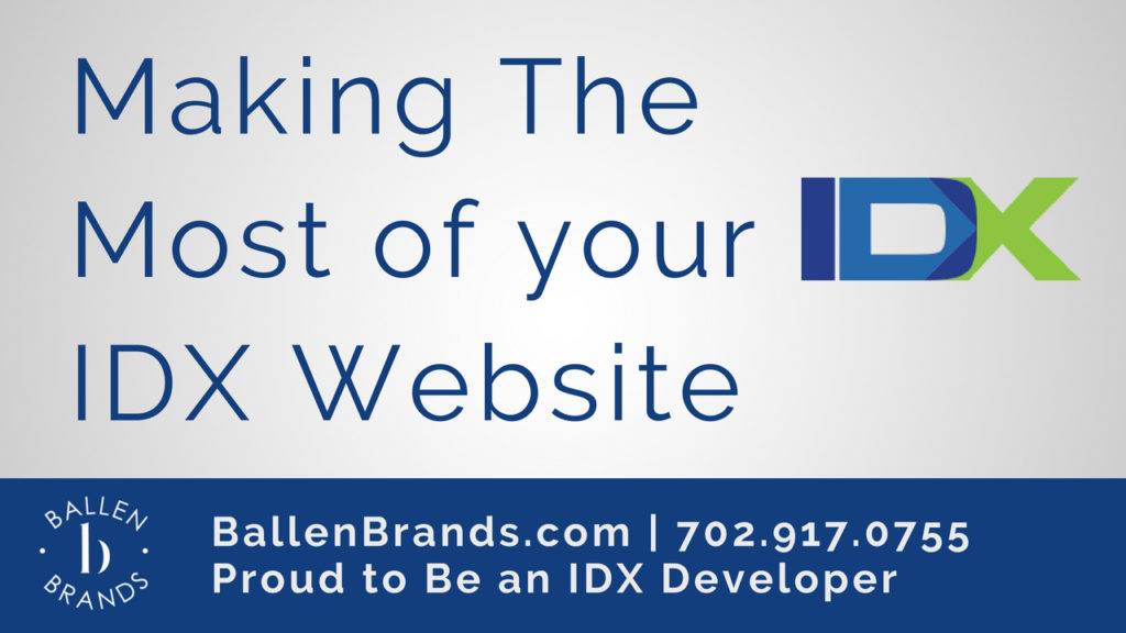 Making The Most of your IDX Website is Written on a white background with the IDX Broker Logo