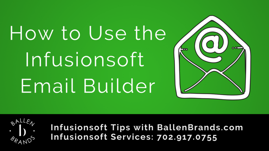 How to Use the Infusionsoft Email Builder
