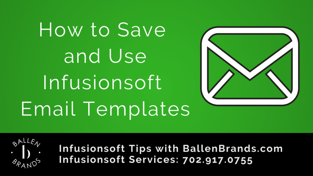 How to Save and Use Infusionsoft Email Templates