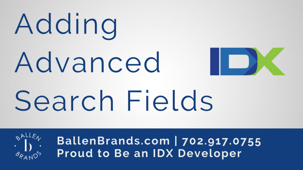 How To Add Fields to your Advanced Search in IDX Broker