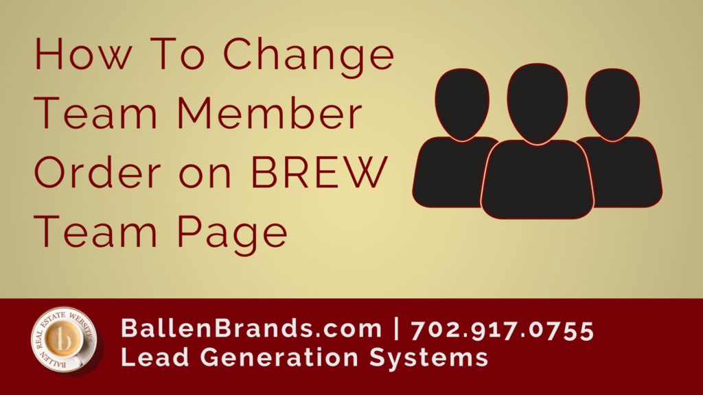 How to Change Team Member Order on BREW Team Page