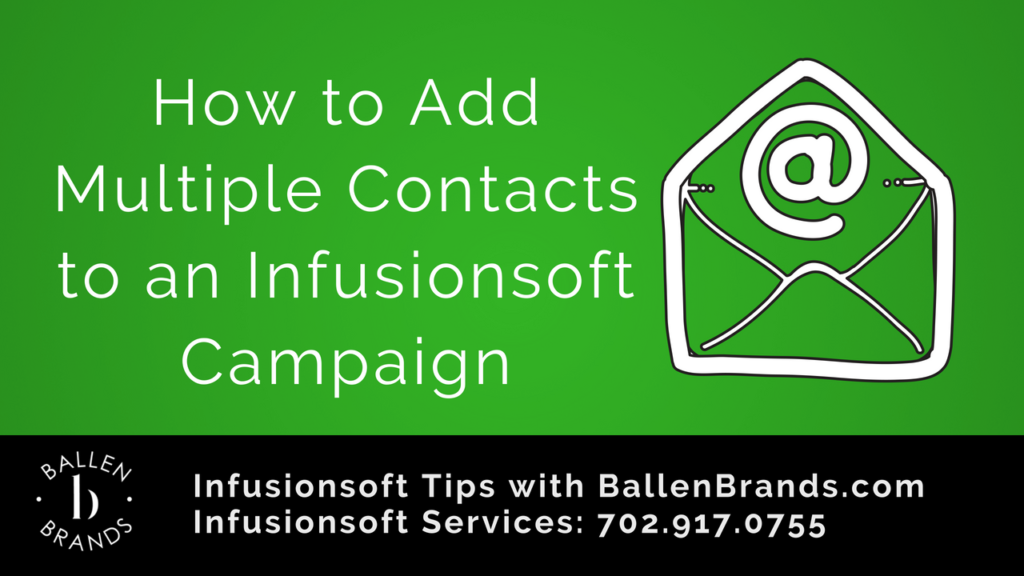 How to Add Multiple Contacts to an Infusionsoft Campaign