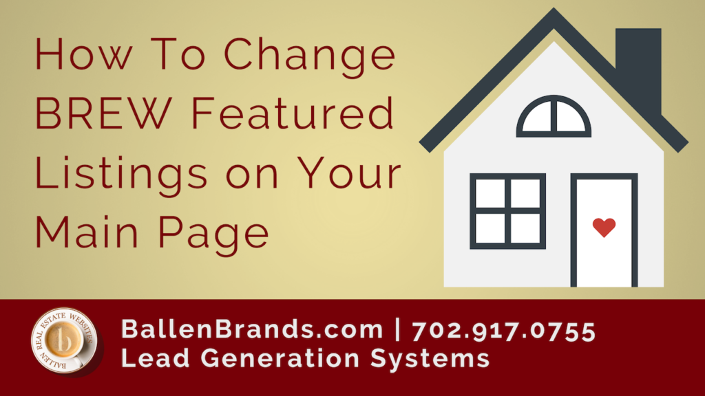 How to Change BREW Featured Listings on Your Main Page