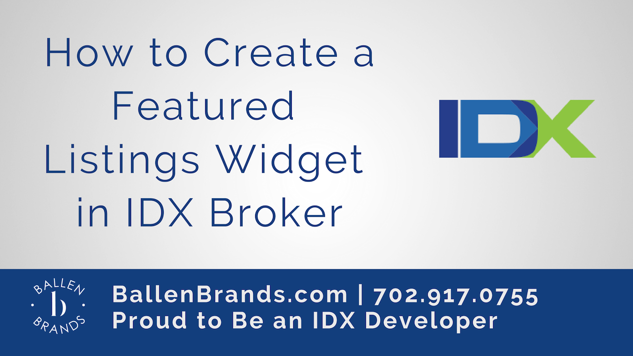 How to Create a Featured Listings Widget in IDX Broker