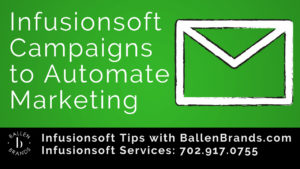 Using Infusionsoft Campaigns to Automate Your Marketing
