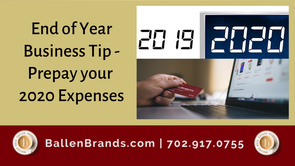 End of Year Business Tip - Prepay your 2020 Expenses