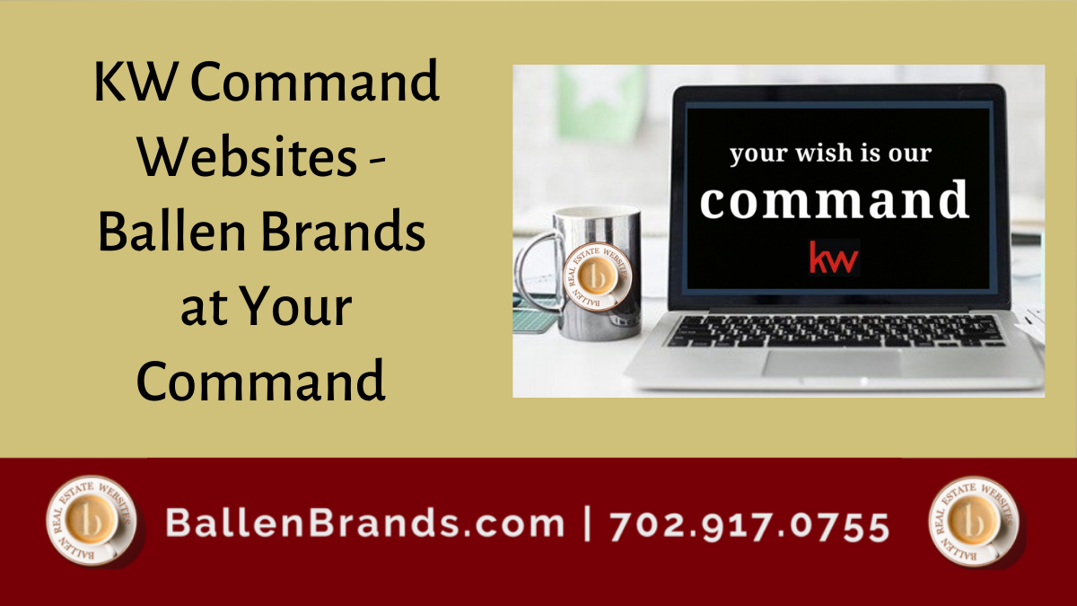 KW Command Websites - Ballen Brands at Your Command