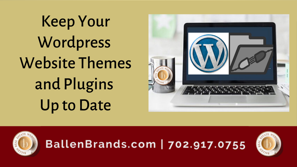 Keep Your Wordpress Website Themes and Plugins Up to Date
