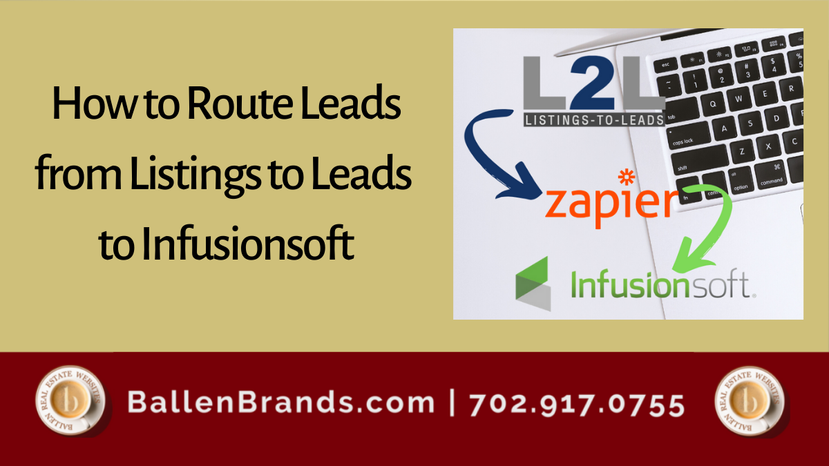 How to Route Leads from Listings to Leads to Infusionsoft
