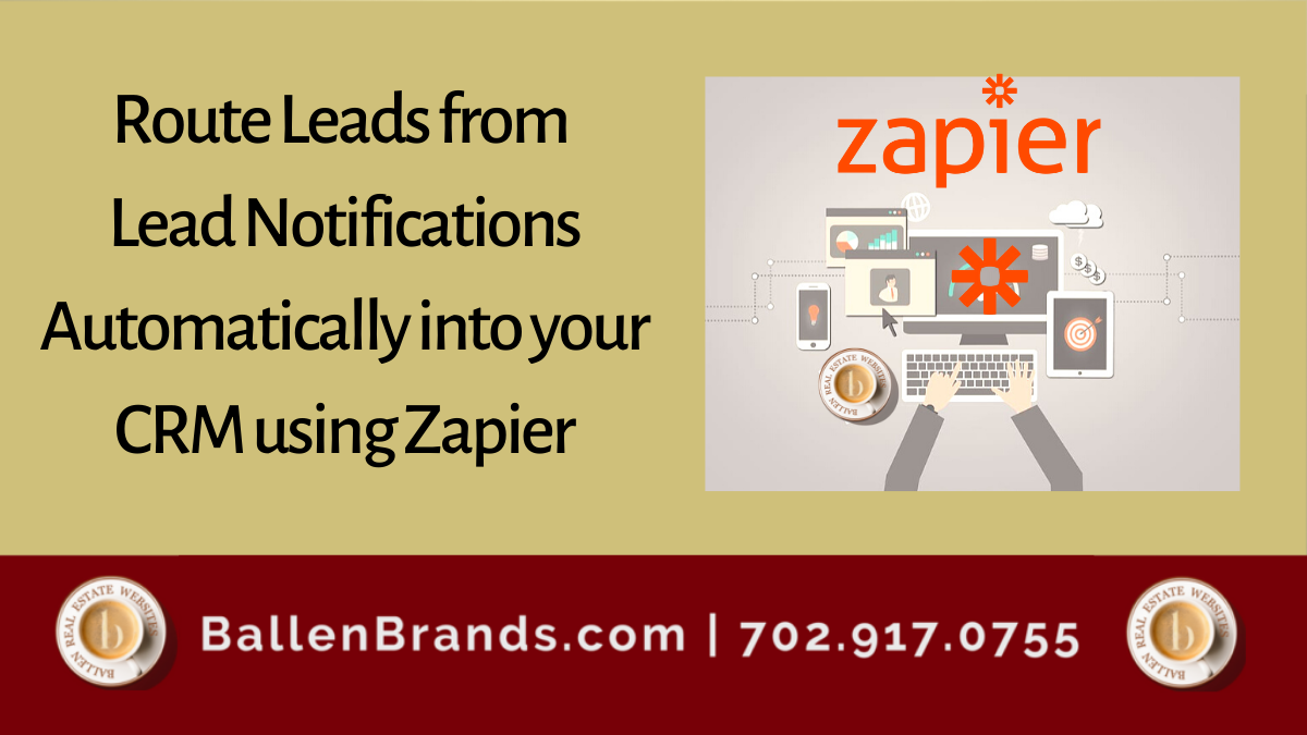Route Leads from Lead Notifications Automatically into your CRM using Zapier