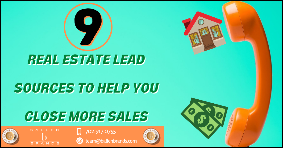 9 Real Estate Lead Sources to Help You Close More Sales in 2021