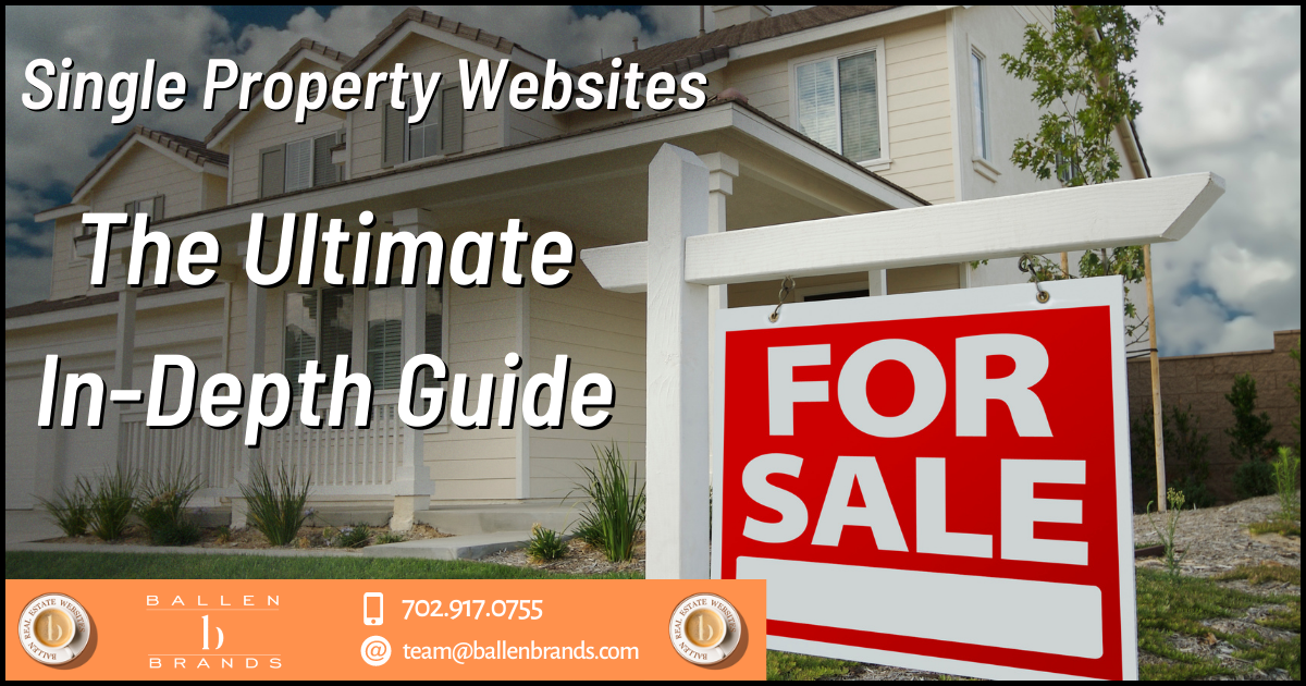 Single Property Websites: The Ultimate In-Depth Guide